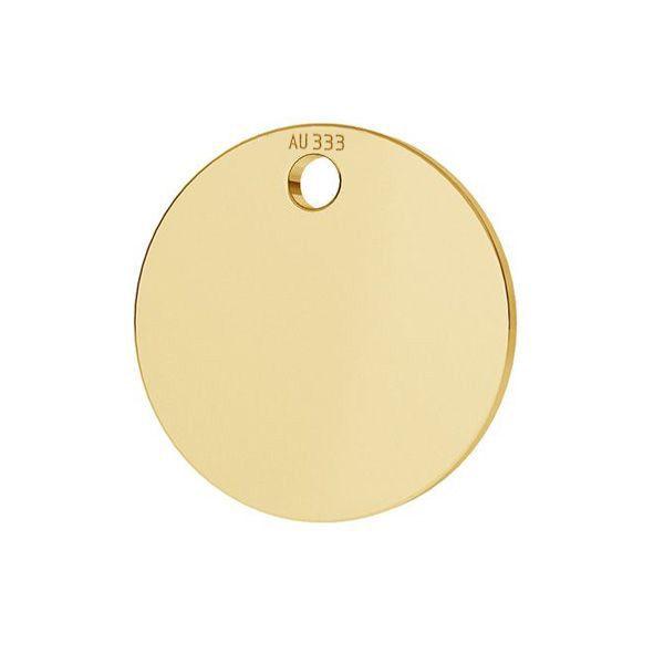 Runder tag anhänger*gold 333*LKZ8K-30010 - 0,30 10x10 mm